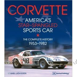 Corvette - America's Star-Spangled Sports Car 1953-1982 Pozostałe