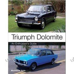 Triumph Dolomite: An Enthusiast's Guide Kalendarze ścienne