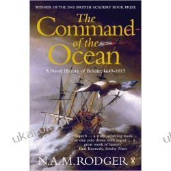 The Command of the Ocean: A Naval History of Britain 1649-1815 Kampanie i bitwy