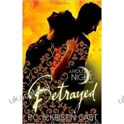 Betrayed: Number 2 in series (House of Night)  II wojna światowa