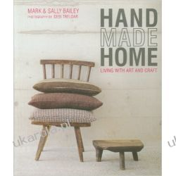 Handmade Home: Living with art and craft Historyczne