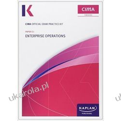 E1 Enterprise Operations - CIMA Exam Practice Kit: Operational level paper E1 (Cima Exam Practice Kits)