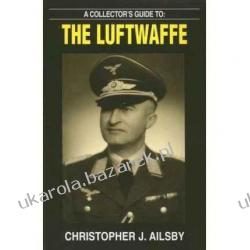 Collector's Guide Luftwaffe Christopher Ailsby Motocykle