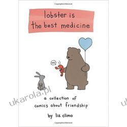 Lobster Is the Best Medicine Pozostałe