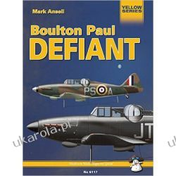 Boulton Paul Defiant: Technical Details and History of the Famous British Night Fighter Albumy i czasopisma