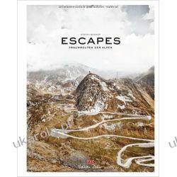 Escapes: Traumrouten der Alpen Kalendarze ścienne