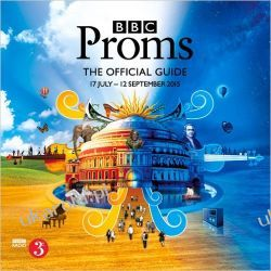 BBC Proms 2015: The Official Guide Kalendarze ścienne
