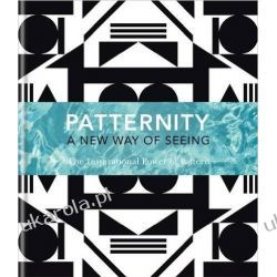 PATTERNITY: A New Way Of Seeing: The Inspirational Power Of Pattern Broń pancerna