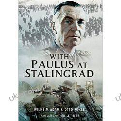 With Paulus at Stalingrad Pozostałe