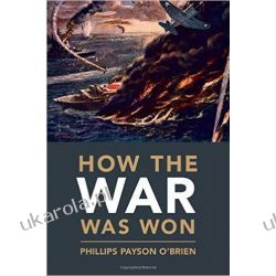How the War was Won: Air-Sea Power and Allied Victory in World War II  Albumy o modzie