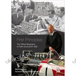 First Principles: The Official Biography of Keith Duckworth Biografie, wspomnienia