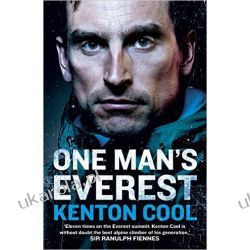 One Man's Everest: The Autobiography of Kenton Cool Pozostałe