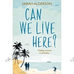 Can We Live Here: Finding a Home in Paradise Kalendarze ścienne