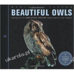 Beautiful Owls: Portraits of Arresting Species from Around the World Szycie, krawiectwo