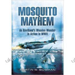 Mosquito Mayhem: De Havilland's Wooden Wonder in Action in WWII Kalendarze ścienne