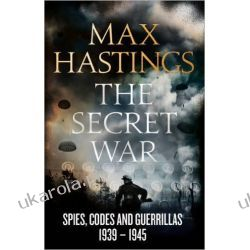 The Secret War: Spies, Codes and Guerrillas 1939-1945 Kalendarze książkowe