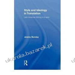 Style and Ideology in Translation: Latin American Writing in English Jeremy Munday Kalendarze ścienne
