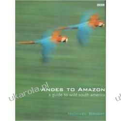 Andes to Amazon: A Guide to Wild South America Samochody