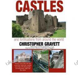 Castles and Fortifications from Around the World  Christopher Gravett Pozostałe