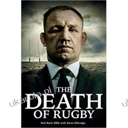 The Death of Rugby Historyczne