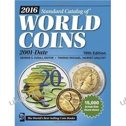 2016 Standard Catalog of World Coins 2001-Date Numizmatyka