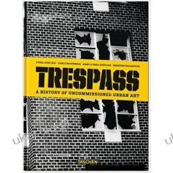 Trespass: A History of Uncommissioned Urban Art Marynarka Wojenna