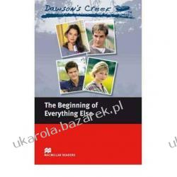 Dawson's Creek 1: The Beginning of Everything Else: Elementary Level (Macmillan Readers) jezioro marzeń