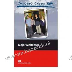 Dawson's Creek 3: Major Meltdown: Elementary Level (Macmillan Readers)  jezioro marzeń