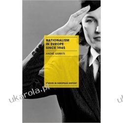 Nationalism in Europe since 1945 (Studies in European History) Zagraniczne