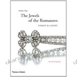 The Jewels of the Romanovs: Family & Court Biografie, wspomnienia
