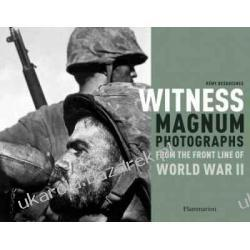 Witness: Magnum Photographs from the Front Line of World War II Remy Desquesnes Broń pancerna