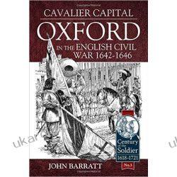 Cavalier Capital: Oxford in the English Civil War 1642 - 1646 Kalendarze ścienne