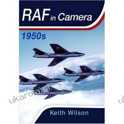 RAF in Camera - 1950s Lotnictwo