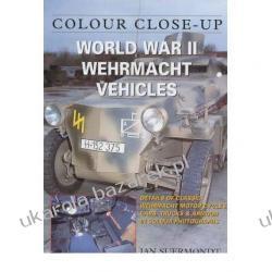 World War II Wehrmacht Vehicles Colour Close Up Jan Suermondt Kalendarze ścienne