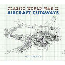 Classic World War II Aircraft Cutaways Pozostałe