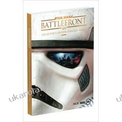 STAR WARS Battlefront Collector's Edition Guide Gwiezdne Wojny