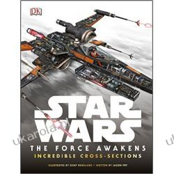 Star Wars: The Force Awakens Incredible Cross Sections Historyczne