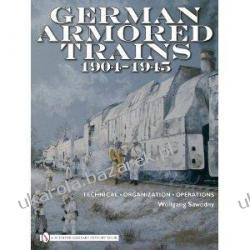 German Armored Trains 1904-1945  Wolfgang Sawodny