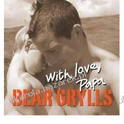 With Love, Papa Bear Grylls Charlie Mackesy Kalendarze ścienne