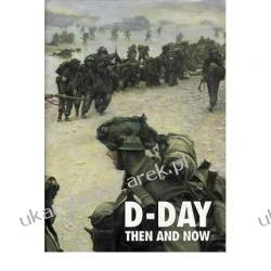 D-Day Then and Now: v. 2  Winston G. Ramsey