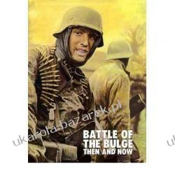 Battle of the Bulge: Then and Now Jean-Paul Pallud, Winston G. Ramsey Politycy