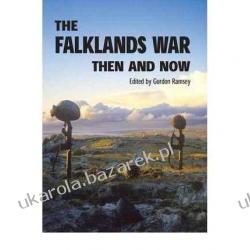 The Falklands War Then and Now Gordon Ramsey Albumy i czasopisma