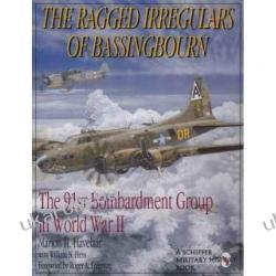The Ragged Irregulars: The 91st Bomb Group in World War II Marion H. Havelaar Kalendarze ścienne