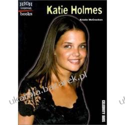 Katie Holmes (High Interest Books Celebrity BIOS)
