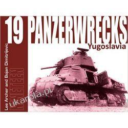 Panzerwrecks 19 Yugoslavia Lee Archer Bojan Dimitrijevic