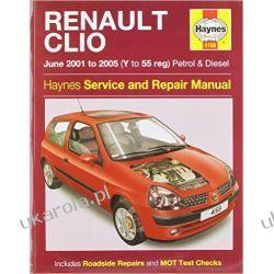 Renault Clio Service and Repair Manual (Haynes Service and Repair Manuals) Albumy i czasopisma