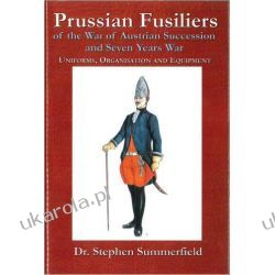 Prussian Fusiliers of the War of Austrian Succession and Seven Years War Zestawy, pakiety