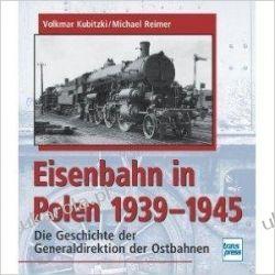 Die Eisenbahn in Polen 1939-1945 Pozostałe