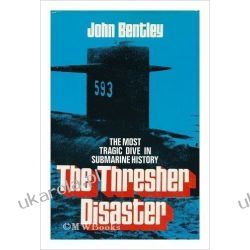 The Thresher Disaster John Bentley Biografie, wspomnienia
