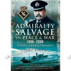 Admiralty Salvage in Peace and War 1906-2006 Kalendarze książkowe